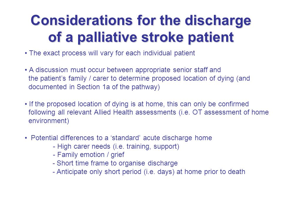 Considerations for the discharge of a palliative stroke patient
