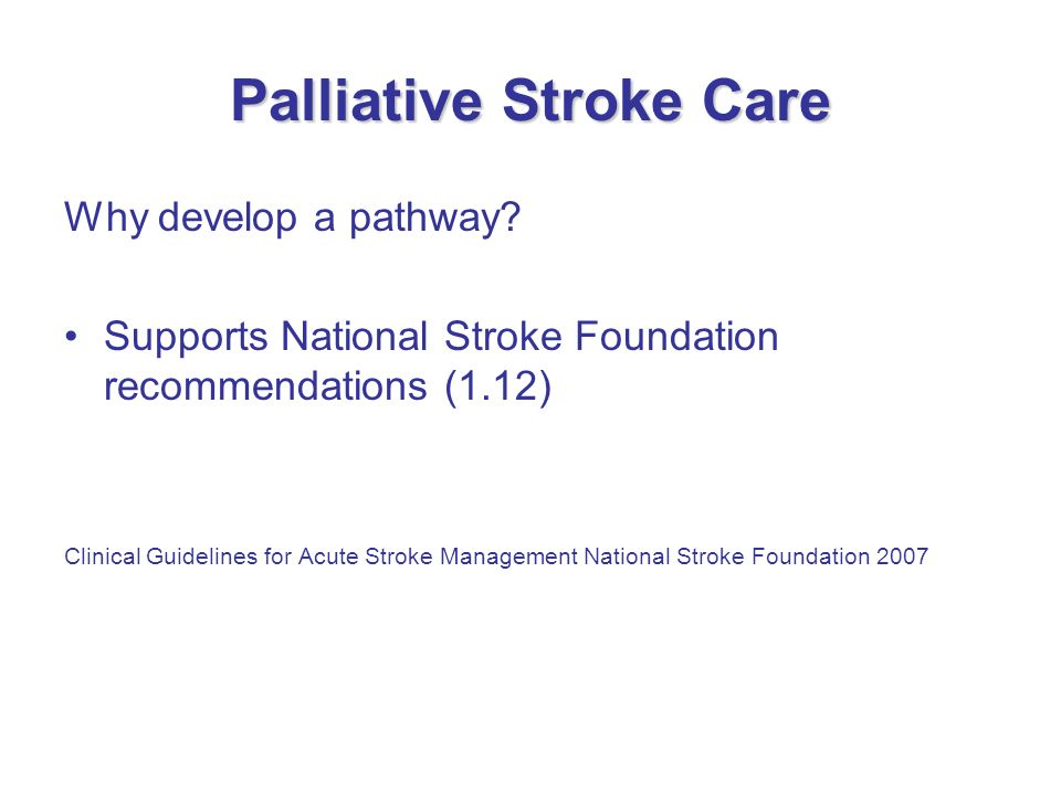 Palliative Stroke Care