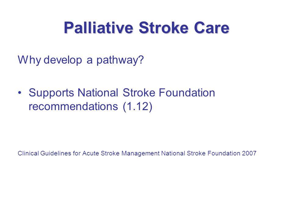 Palliative Stroke Care