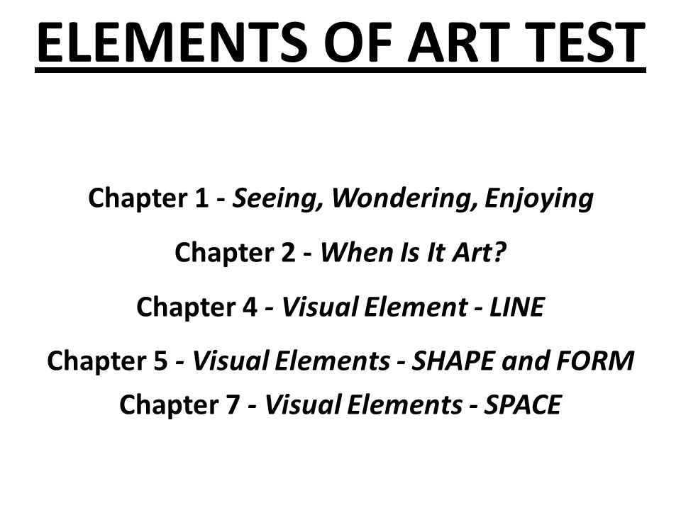Visual Elements Line : Elements of art test chapter seeing wondering