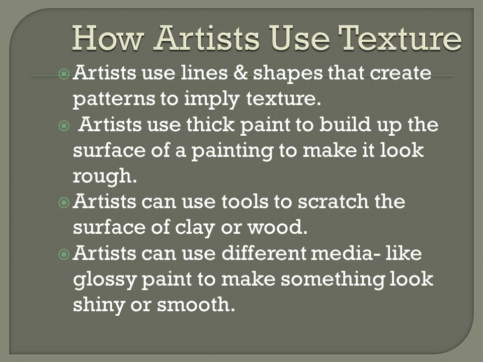 How Artists Use Texture
