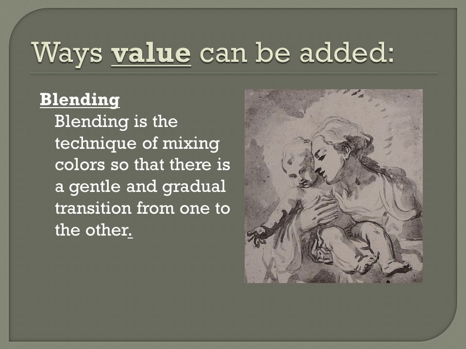 Ways value can be added: