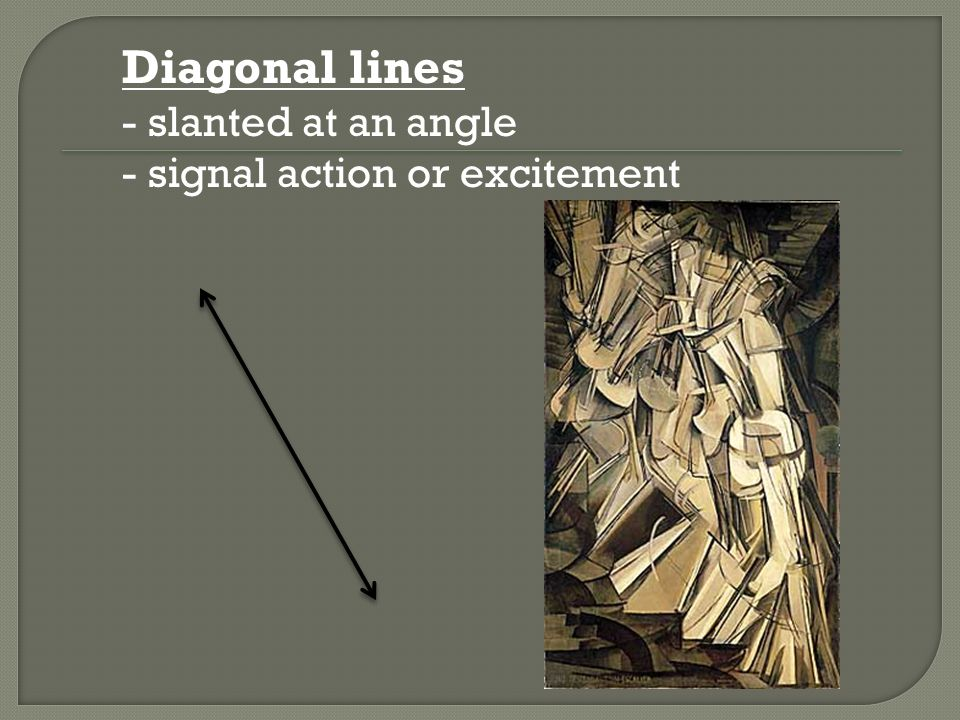 Diagonal lines - slanted at an angle - signal action or excitement
