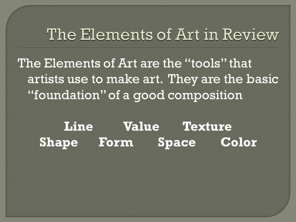 What Are The Basic Elements Of Art : What are the elements of art ppt video online download