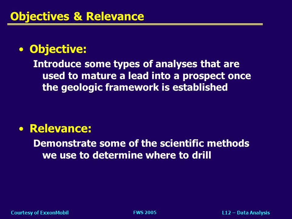 Objectives & Relevance