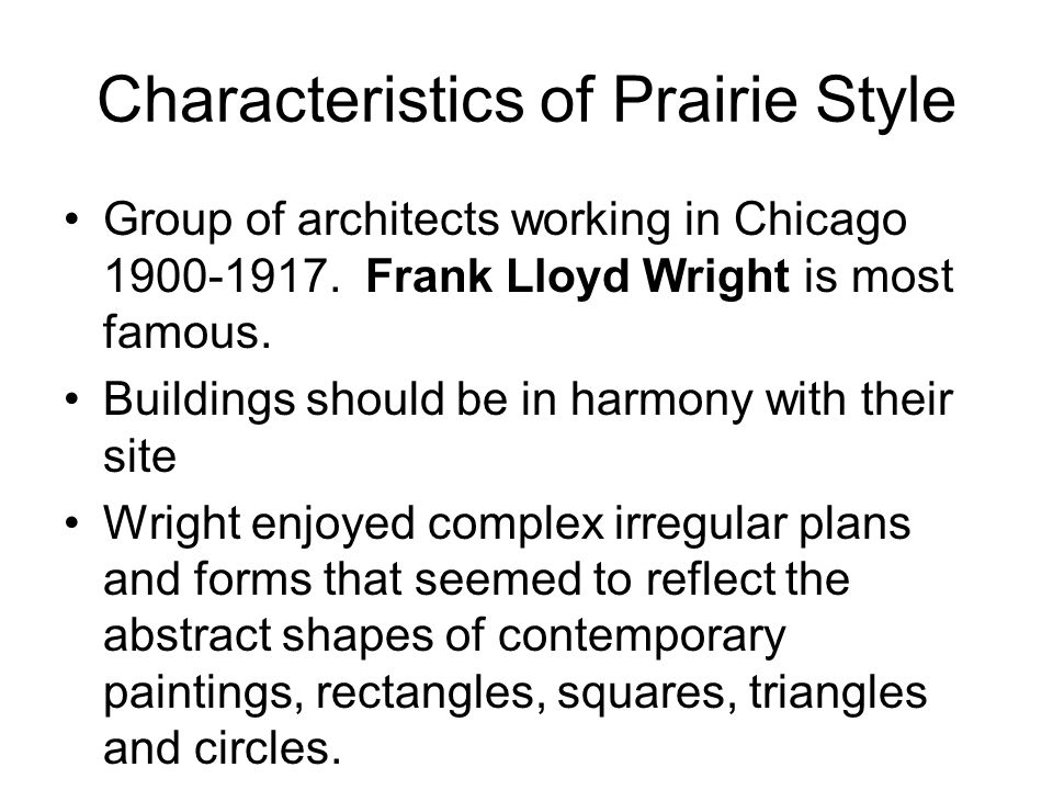 Early twentieth century art ppt download for Prairie style characteristics