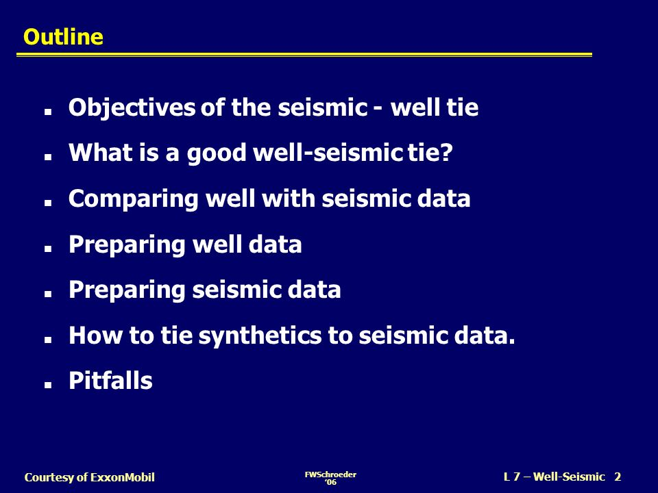 Objectives of the seismic - well tie What is a good well-seismic tie