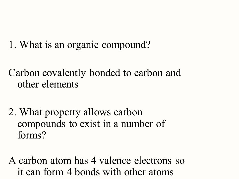 1. What is an organic compound