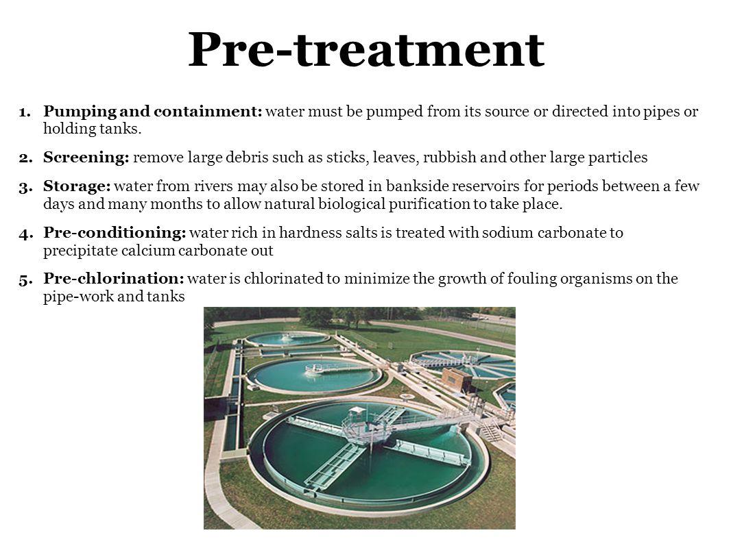 water storage before treatment