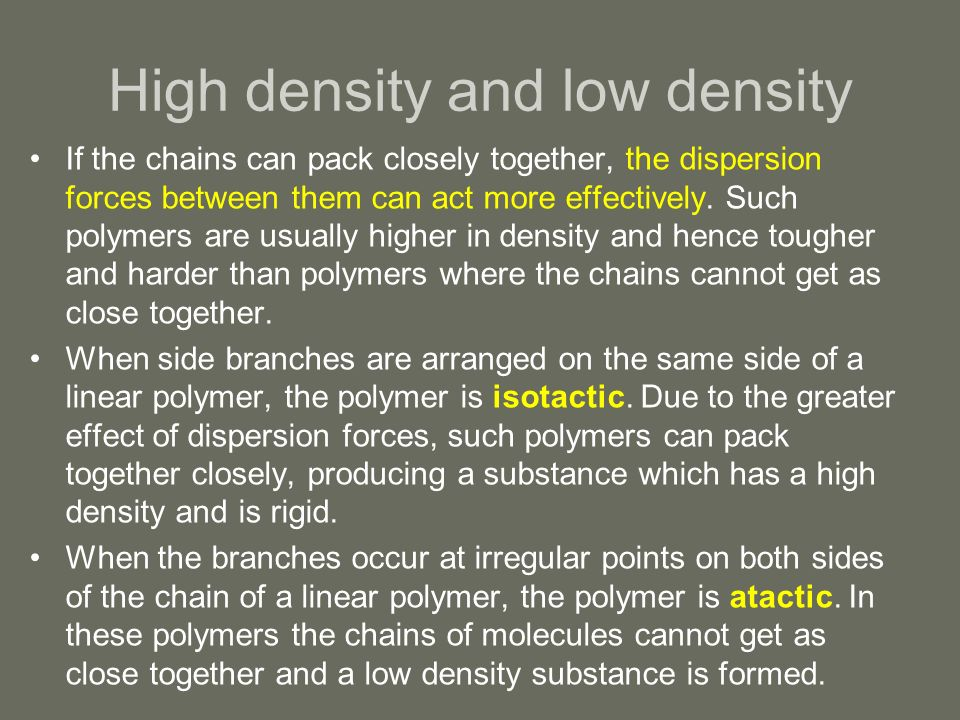 High density and low density