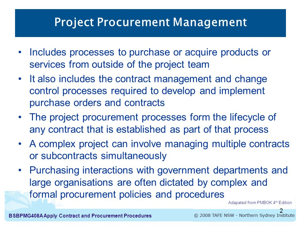Project Procurement Management : Apply contract and procurement procedures introduction to