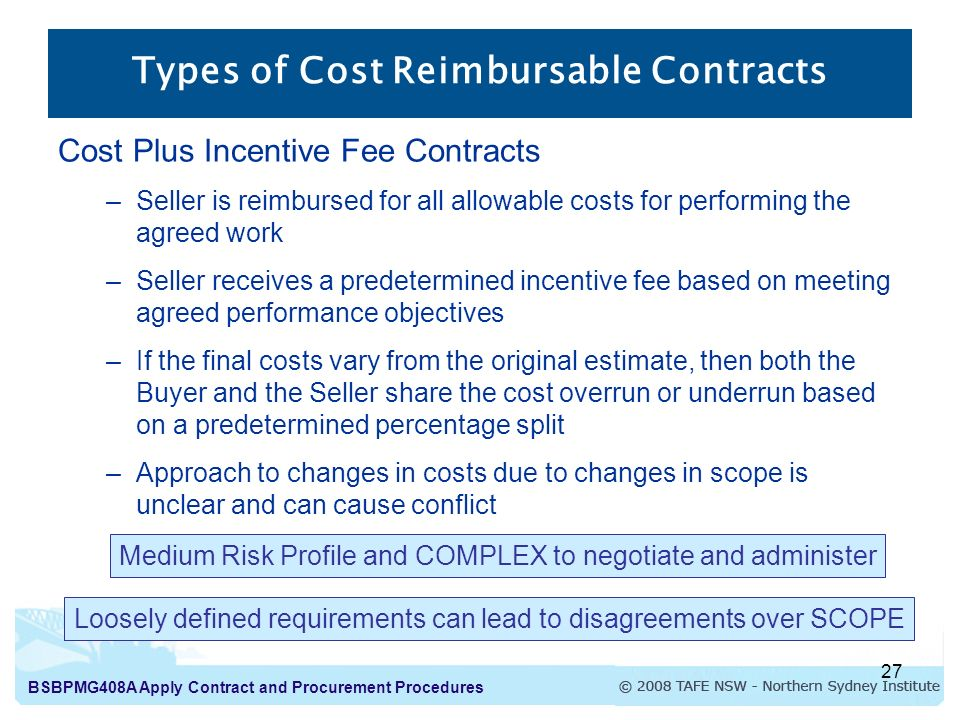 cost plus incentive fee contract Efficient incentive contracts martin l weitzman a so-called incentive contract is a linear payment schedule, where the buyer pays a fixed fee plus some proportion of audited project cost.
