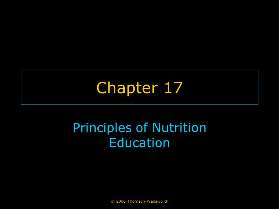 Principles Of Nutrition Education Ppt Video Online Download