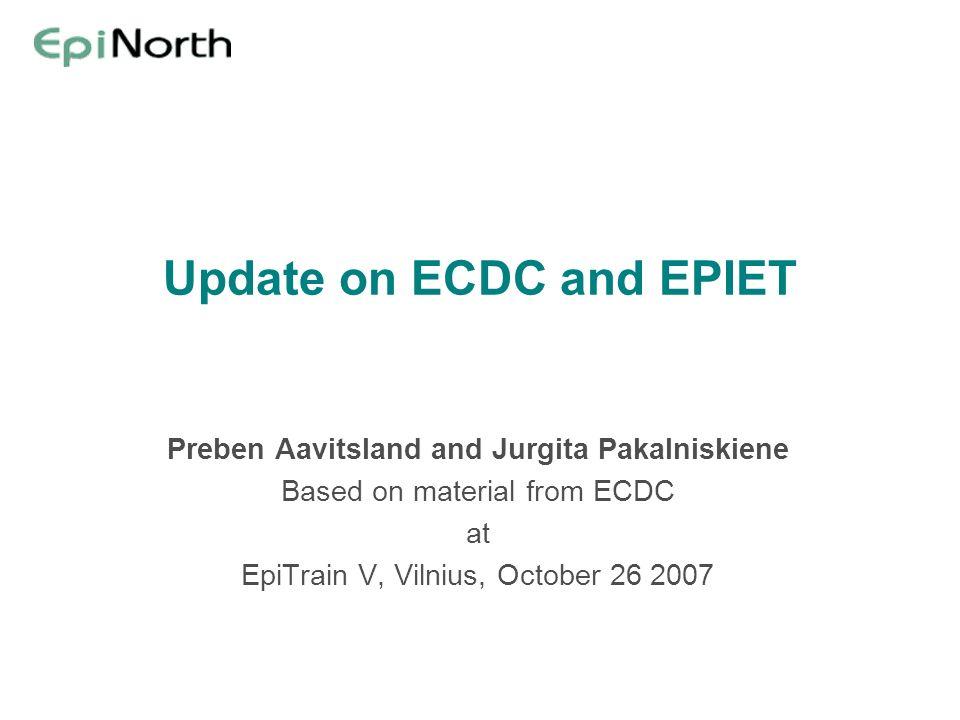 Update on ECDC and EPIET