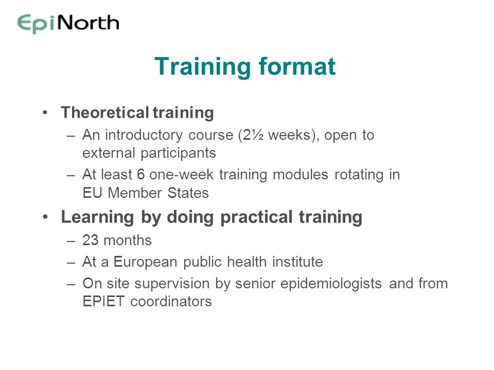Training format Learning by doing practical training