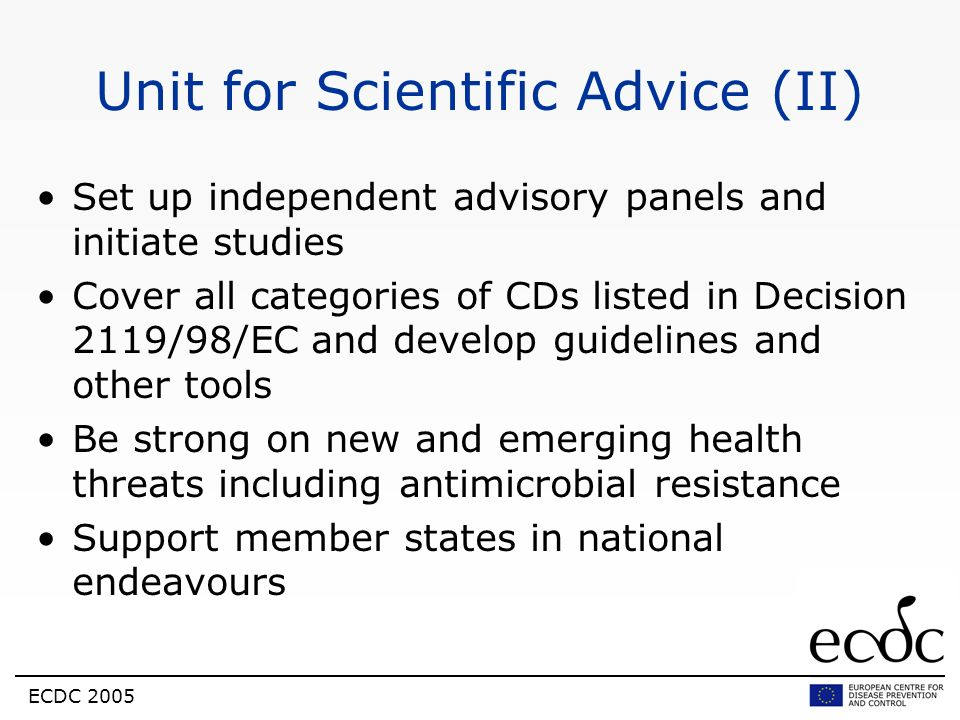 Unit for Scientific Advice (II)