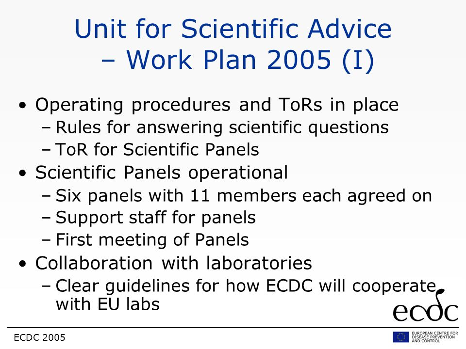 Unit for Scientific Advice – Work Plan 2005 (I)
