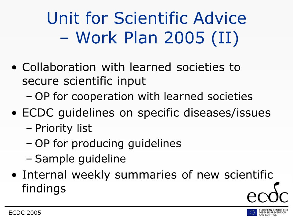 Unit for Scientific Advice – Work Plan 2005 (II)