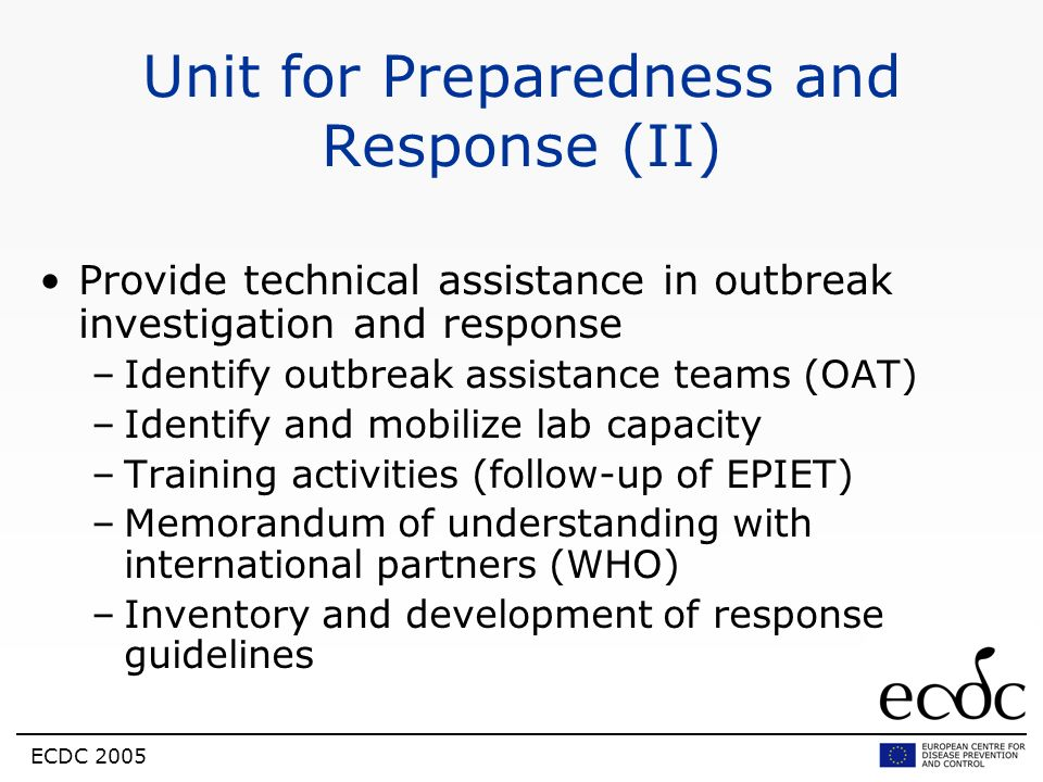 Unit for Preparedness and Response (II)