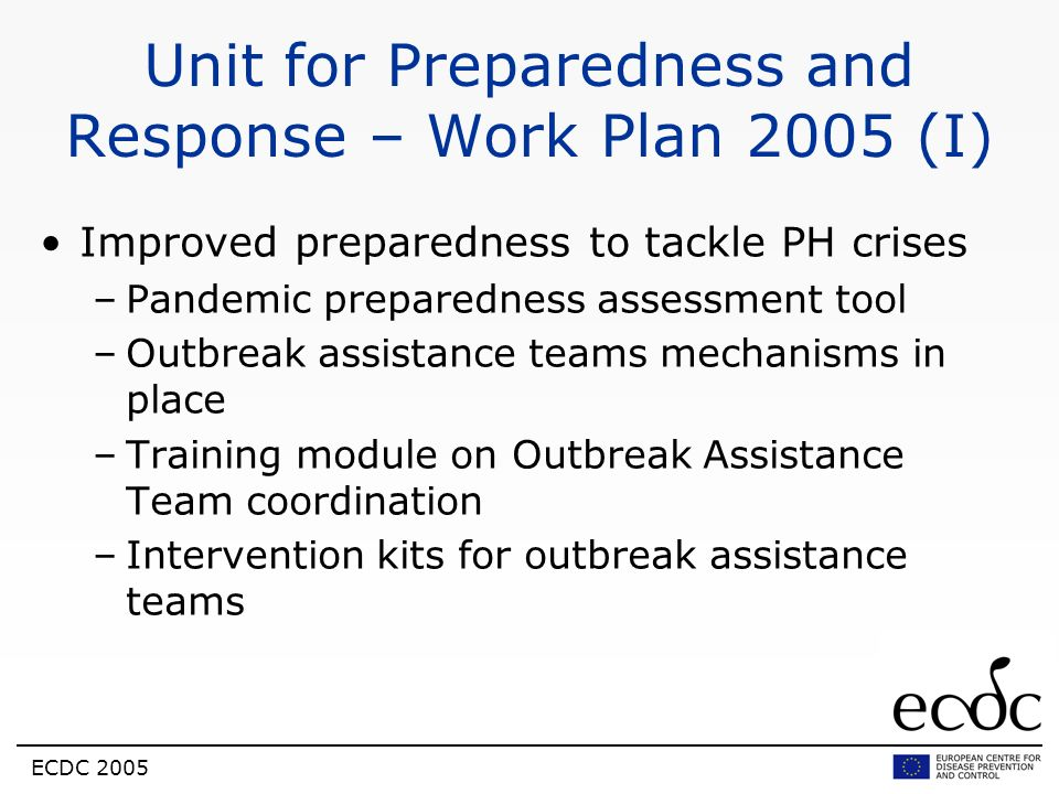 Unit for Preparedness and Response – Work Plan 2005 (I)