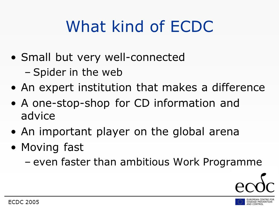 What kind of ECDC Small but very well-connected