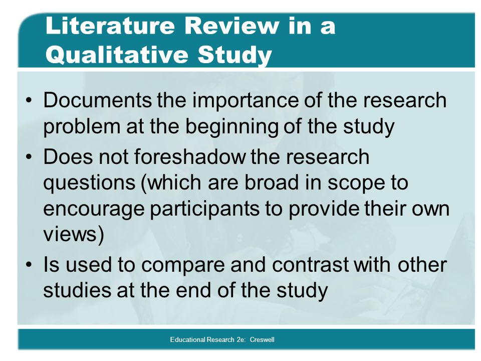 discuss the importance of literature review in educational research Parts: the introduction (chapter 1), the review of related literature and/or research (chapter 2) do educational administrators it is important to cite.