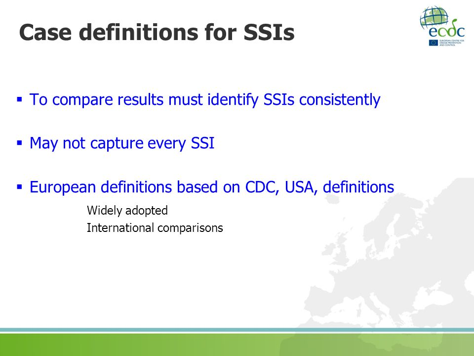 Case definitions for SSIs