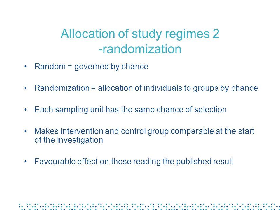 Allocation of study regimes 2 -randomization