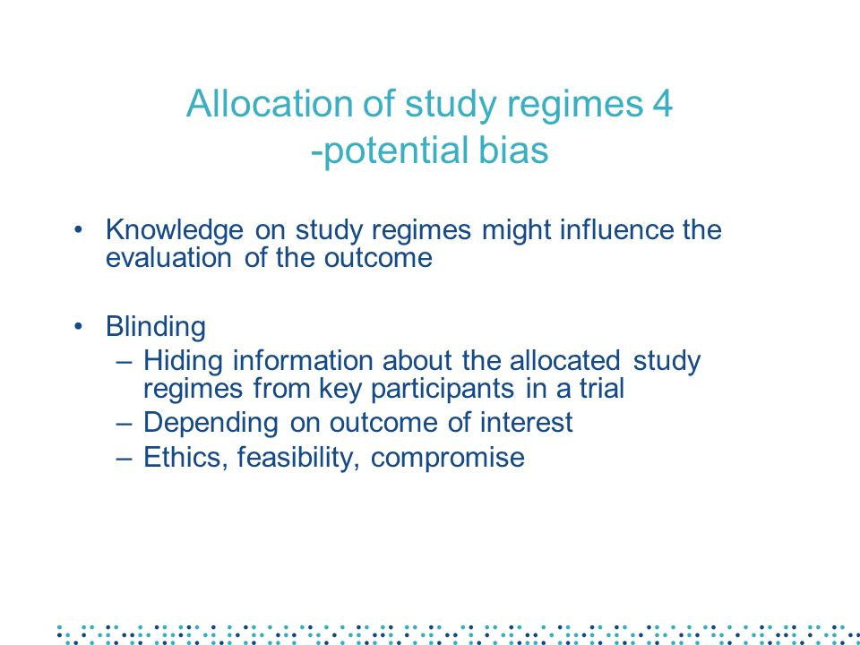 Allocation of study regimes 4 -potential bias