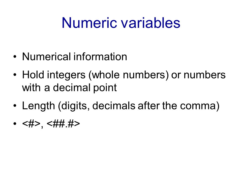Numeric variables Numerical information