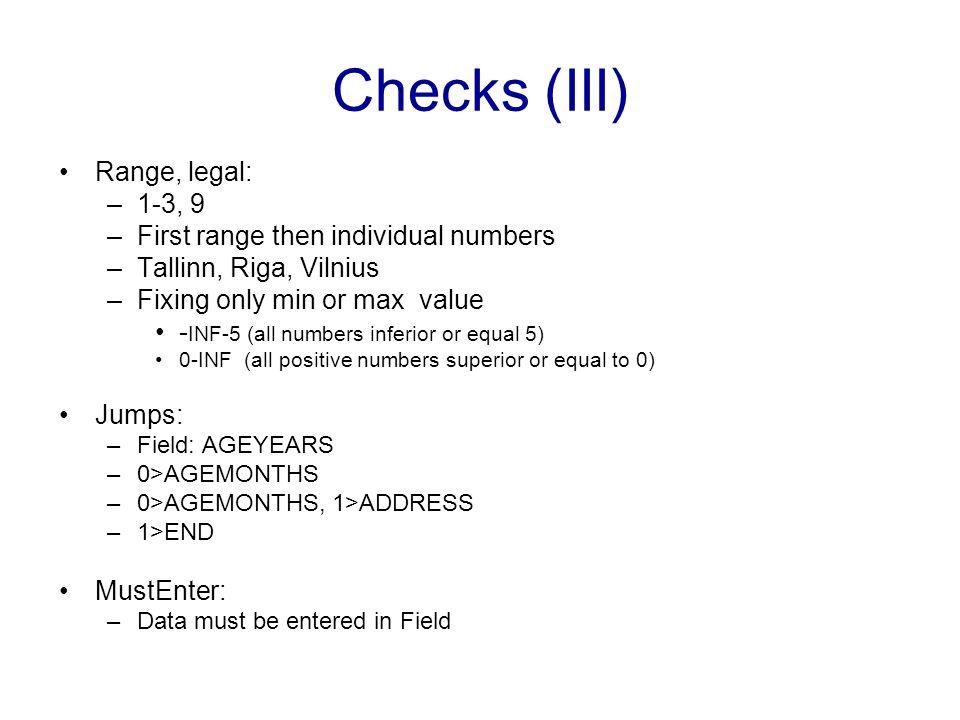 Checks (III) Range, legal: 1-3, 9 First range then individual numbers
