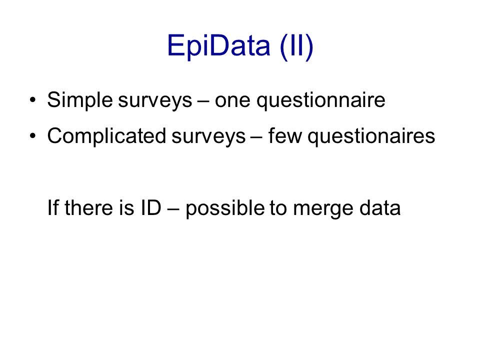 EpiData (II) Simple surveys – one questionnaire