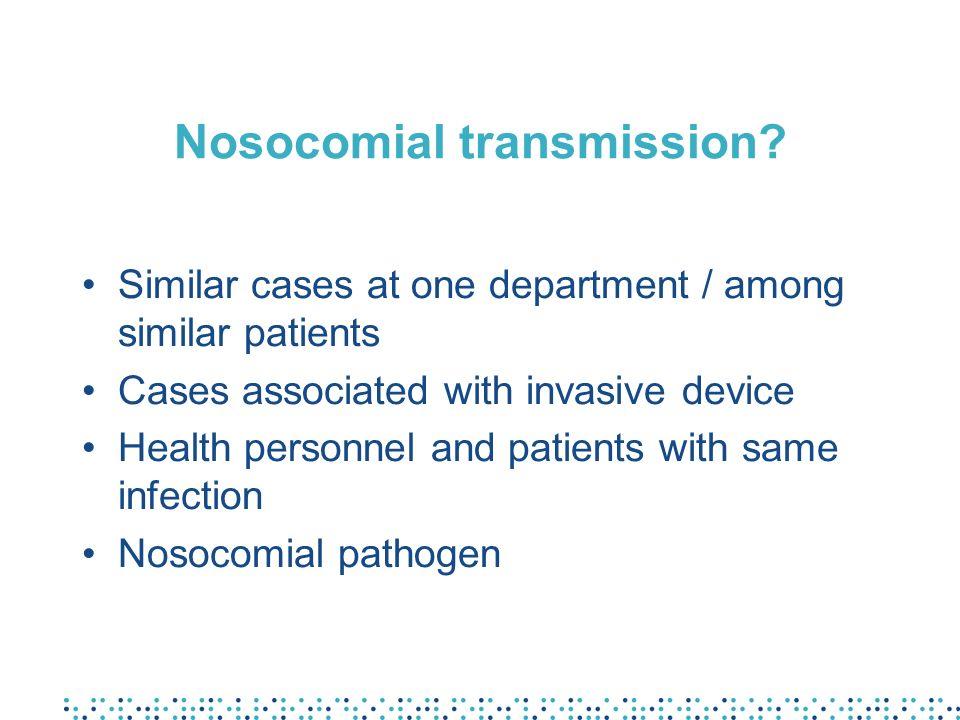 Nosocomial transmission