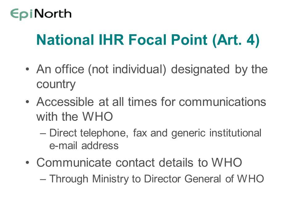 National IHR Focal Point (Art. 4)