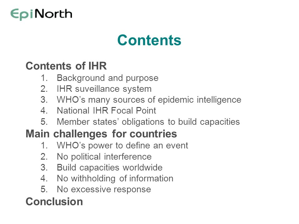 Contents Contents of IHR Main challenges for countries Conclusion