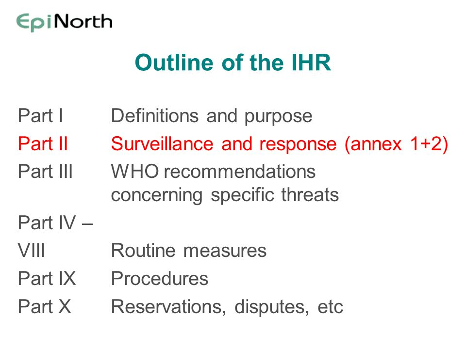 Outline of the IHR Part I Definitions and purpose