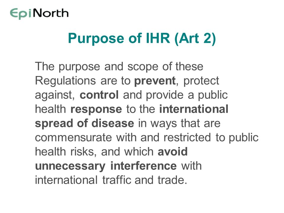 Purpose of IHR (Art 2)