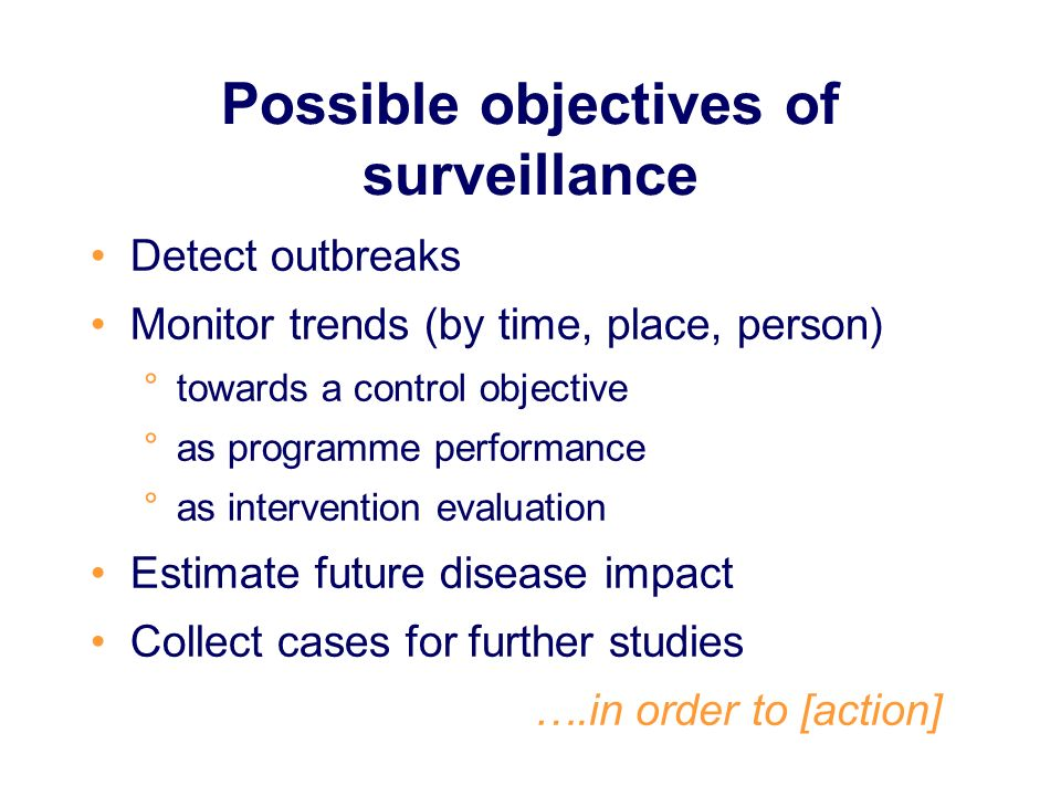 Possible objectives of surveillance