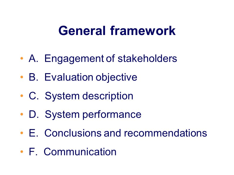 General framework A. Engagement of stakeholders