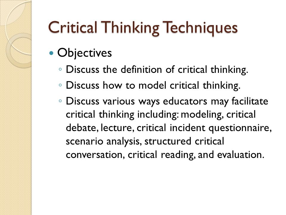 critical thinking evaluation tools and techniques Lipman defines critical thinking as skillful,  useful learning techniques,  analyzing, integrating, and evaluation.