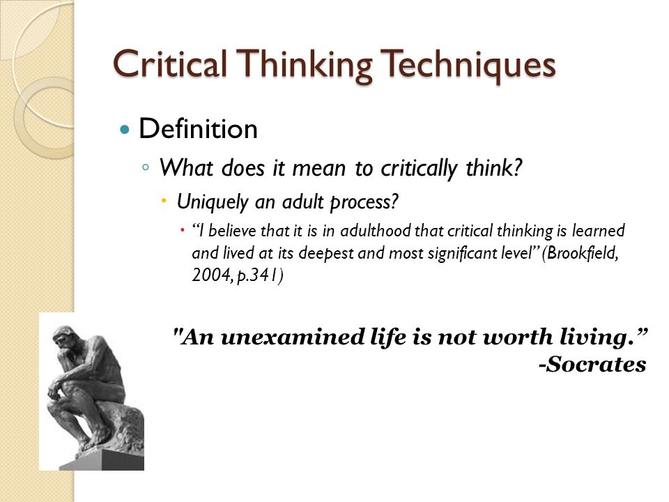 discussion topics for critical thinking Try asking your kids these fun questions: at what when you've got a few minutes at the end of class, these questions to ask kids will come in handy get their brains questions 8 ways not to say no 6 creative ways to use questions how to encourage high-level thinking beyond the raised.