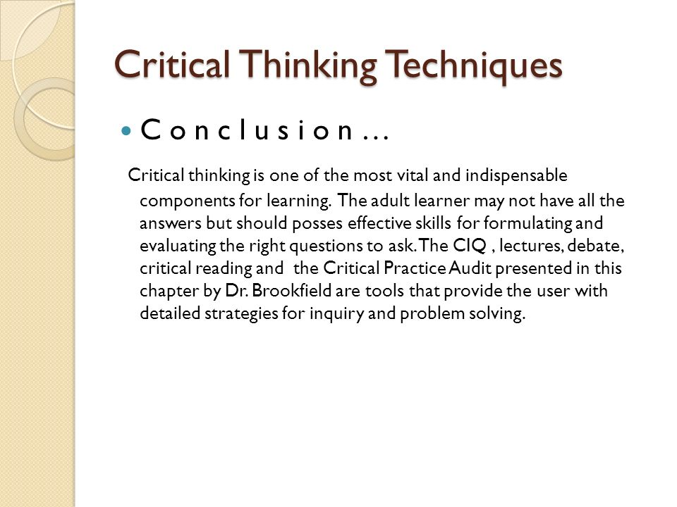 fundamentals of gd t using critical thinking skills Fundamentals: introduction to critical thinking scientists can use a lot of evidences to prove their theories/models, however, there is always a chance that it can be wrong because of unforseen factors.