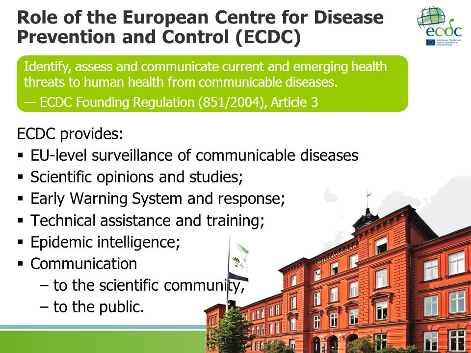Role of the European Centre for Disease Prevention and Control (ECDC)