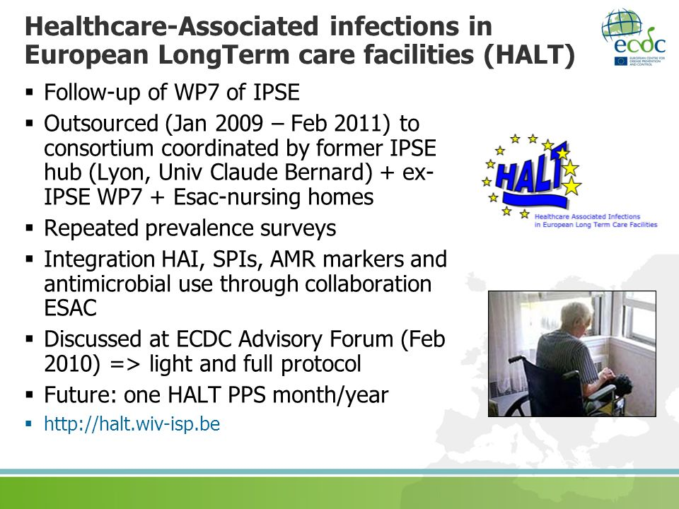 Healthcare-Associated infections in European LongTerm care facilities (HALT)