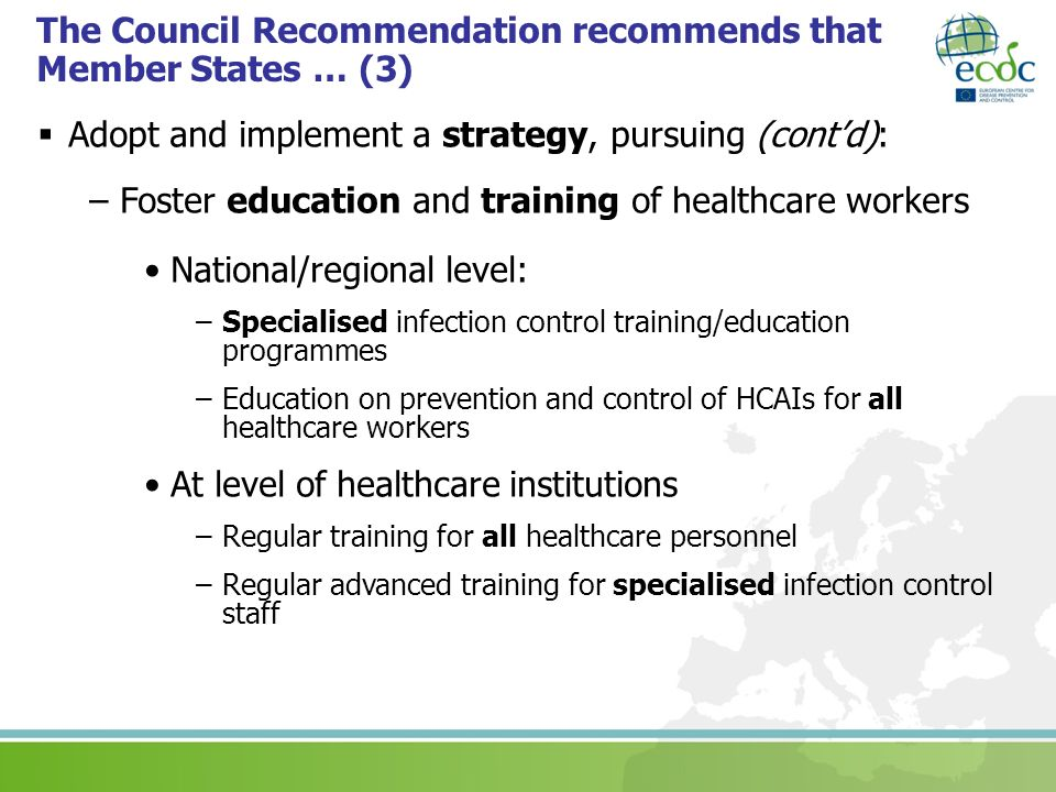 The Council Recommendation recommends that Member States … (3)