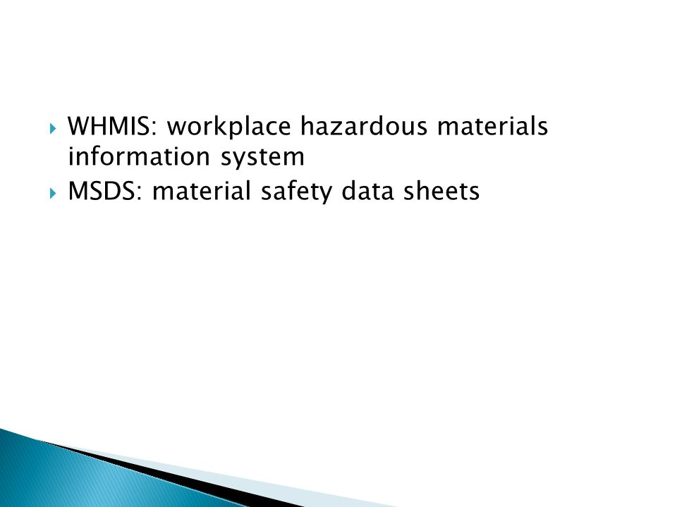 workplace hazardous material information system To hazardous materials in the workplace must be trained in workplace hazardous materials information system (whmis) worksite safety's whmis  material.