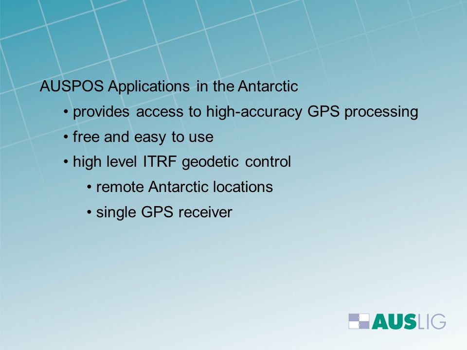 AUSPOS Applications in the Antarctic