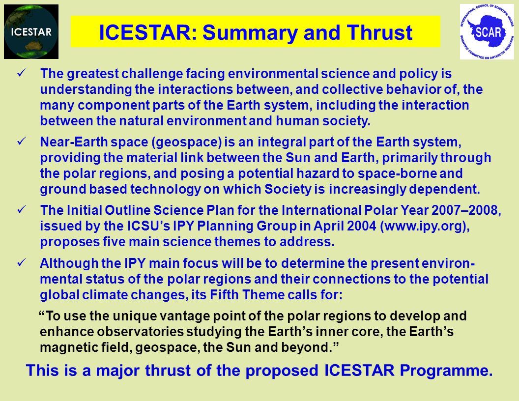 ICESTAR: Summary and Thrust