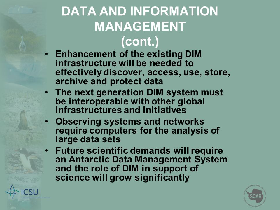 DATA AND INFORMATION MANAGEMENT (cont.)