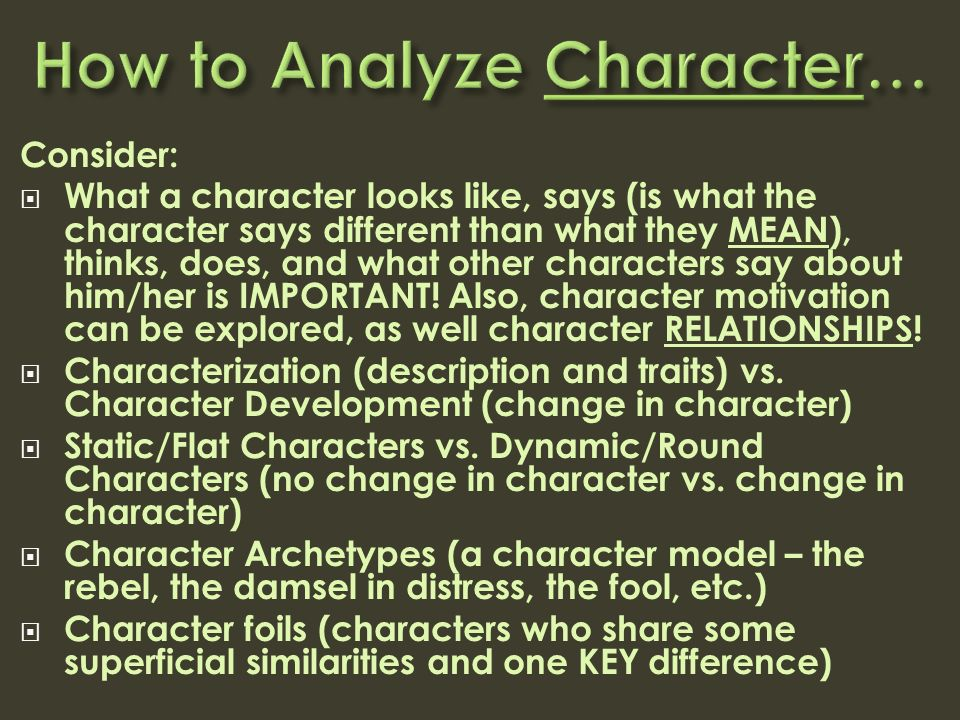 how to analyze a literary character Several other categories to consider when analyzing a character are  interesting how to write a character analysis  test on a literary work enotes.